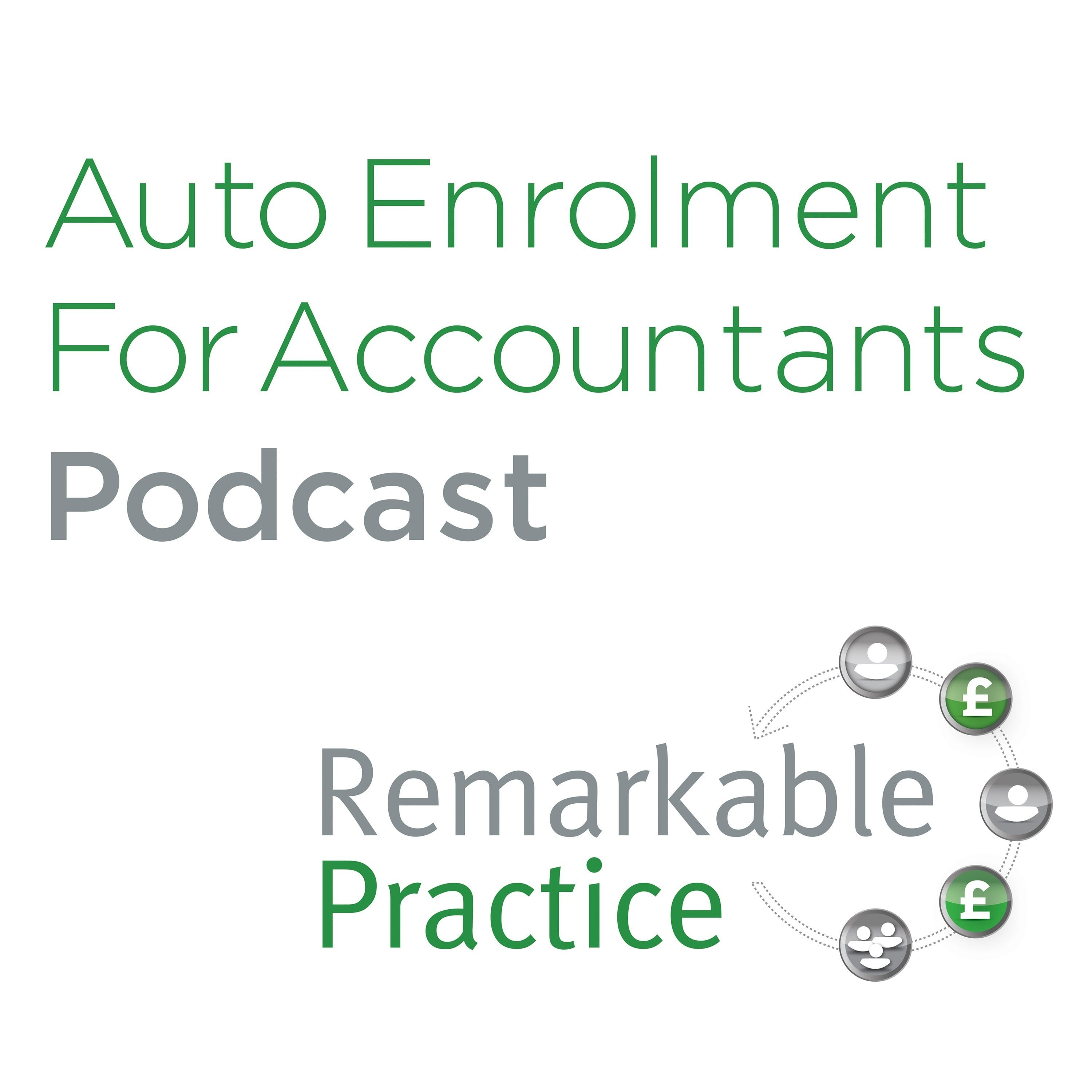 Auto Enrolment Insights For Accountants Podcast